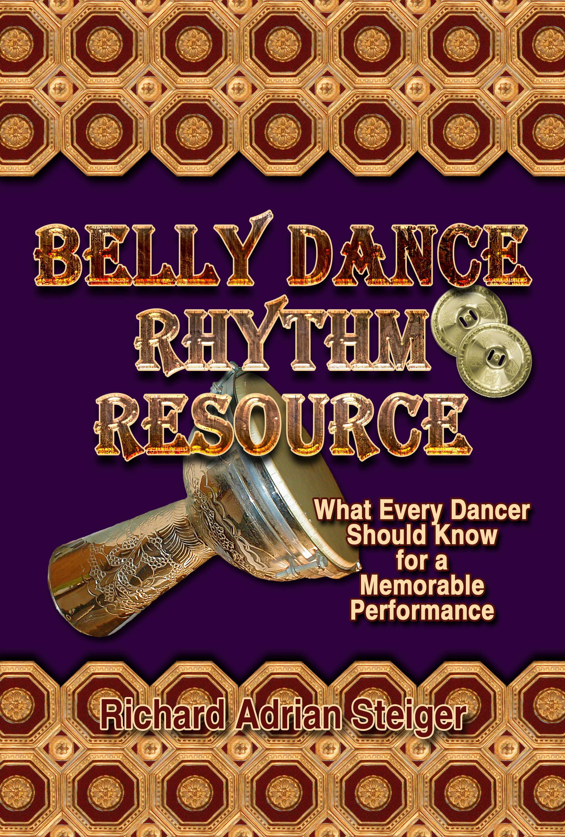Belly Dance Rhythm Resource.  Available @ Amazon: https://www.amazon.com/Books-Richard-Adrian-Steiger