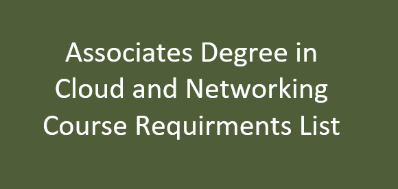 Link to Associates Degree in Cloud and Network Technologies